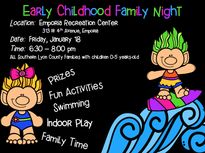Early Childhood Education Center is hosting a Family Night on Friday at the Emporia Recreation Center. Please remember a parent must be in the swimming pool with children. Don't forget your towel & change of clothes!